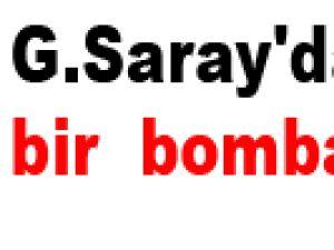 G.Saray'dan bir  bomba daha