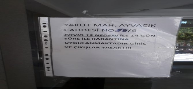 Yakut Mahallesi'nde bir daire karantina altına alındı