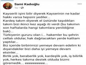 """Kadıoğlu: """"Kayseri 'de birlik yok beraberlik yok"""""""