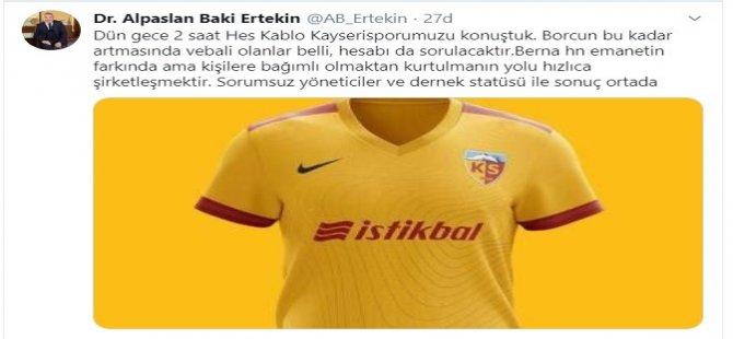 """Ertekin: """"Kayserispor'un hesabı da sorulacaktır"""""""