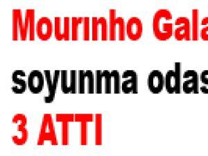 Mourınho Galatasaray soyunma odasına gitti 3 attı