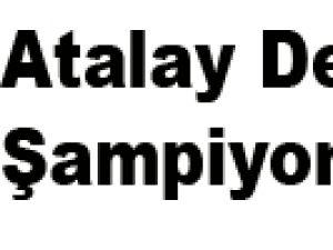 Atalay Demirci Şampiyon Oldu
