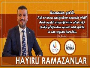 Başkan Aktürk'ten Ramazan mesajı