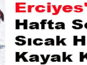 Erciyes'te Hafta Sonu Sıcak Havada Kayak Keyfi
