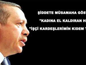 Başbakan Erdoğan'dan:
