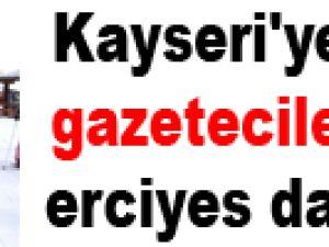 Kayseri'ye gelen gazeteciler erciyes dağında