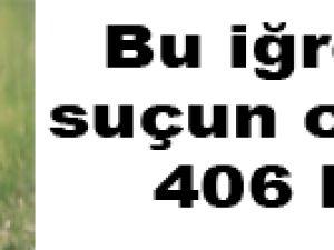 Bu iğrenç suçun cezası 406 lira