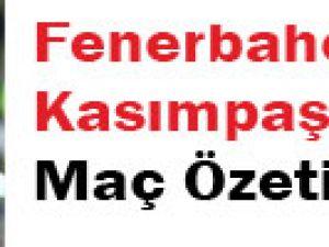 Fenerbahçe Kasımpaşaspor Maç Özeti-video