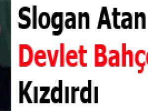 Slogan Atan Gençler Devlet Bahçeli'yi Kızdırdı