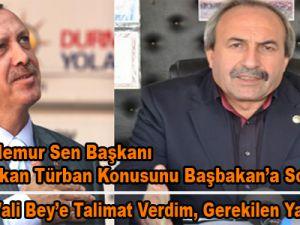 Başbakan Erdoğan: Kayseri'deki başörtüsü olayıyla bizzat ilgileneceğim