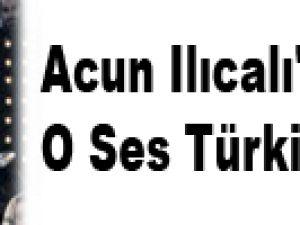 Acun Ilıcalı'ya O Ses Türkiye şoku!