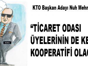 """""""TİCARET ODASI ÜYELERİNİN DE KEFALET KOOPERATİFİ OLACAK"""""""