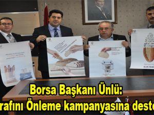 Borsa Başkanı Şaban Ünlü:Ekmek İsrafını Önleme kampanyasına destek verdi…