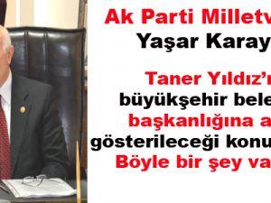 Ak Parti Milletvekili Yaşar Karayel: