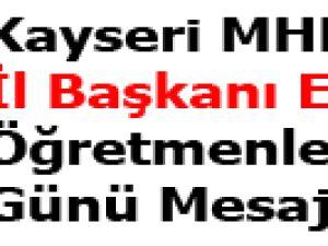 Kayseri MHP İl Başkanı Eke'den Öğretmenler Günü Mesajı