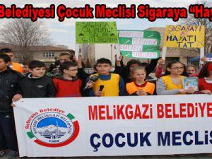 Melikgazi Belediyesi Çocuk Meclisi Sigaraya Hayır Dedi