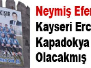 Kayseri Erciyesspor Kapadokya Erciyesspor Olacakmış