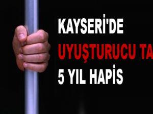 KAYSERİ'DE UYUŞTURUCU TACİRİNE 5 YIL HAPİS