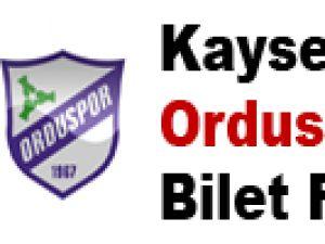 KAYSERİSPOR-ORDUSPOR BİLET FİYATLARI