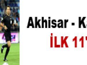 Akhisar - Kayserispor / 11'LER