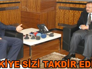 """""""TÜRKİYE SİZİ TAKDİR EDİYOR"""""""