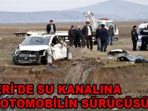 KAYSERİ'DE SU KANALINA UÇAN OTOMOBİLİN SÜRÜCÜSÜ ÖLDÜ