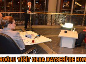 Başkan Özhaseki: Kılıçdaroğlu yiğit olsa Kayseri'de konuşurdu