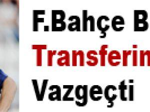 Fenerbahçe Belhanda Transferinden Vazgeçti