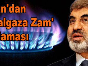 Bakan Taner Yıldız'dan 'doğalgaza zam' açıklaması
