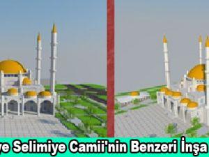 Kayseri'ye Selimiye Camii'nin Benzeri İnşa Edilecek