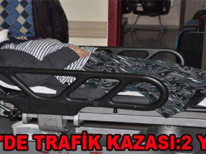 İLDEM'DE TRAFİK KAZASI:2 YARALI