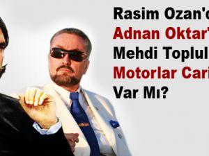 Rasim Ozan'dan Adnan Oktor'a: Mehdi Topluluğunda Motorlar Cariyeler Var Mı?  VİDEO