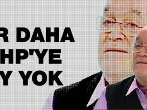 HINCAL ULUÇ CHP'YE OY VERİRSEM ELLERİM KIRILSIN