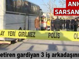 Cinnet getiren gardiyan 3 iş arkadaşını öldürdü