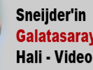 Sneijder'in Galatasaray Formalı Hali - Video