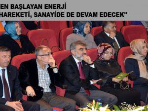 """""""EVLERİMİZDEN BAŞLAYAN ENERJİ TASARRUFU HAREKETİ, SANAYİDE DE DEVAM EDECEK"""""""