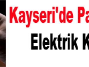 Kayseri'de Pazar Günü Elektrik Kesinti