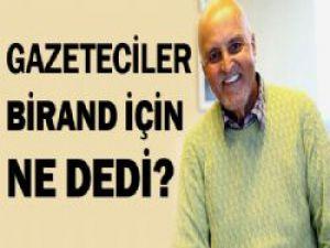 Mehmet Ali Birand'ın Ölümü Sonrasında Kim Ne Dedi