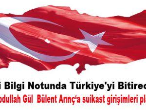 Çok Gizli Bilgi Notunda Türkiye'yi Bitirecek Plan!