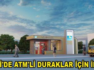 KAYSERİ'DE ATM'Lİ DURAKLAR İÇİN İLK ADIM