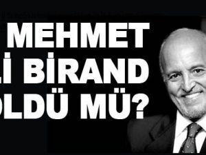 Mehmet Ali Birand öldü