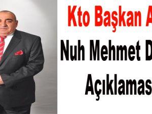 Kto Başkan Adayı Nuh Mehmet Delikan Açıklaması