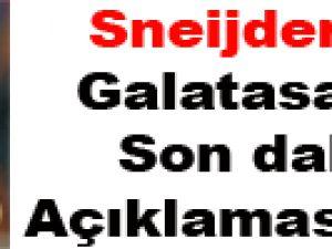 Sneijder geliyor mu? Açıkladı