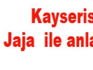 Kayserispor'un Jaja transferi yattı