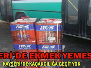 KAYSERİ'DE KAÇAKÇILIĞA GEÇİT YOK