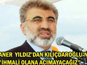 """BAKAN TANER YILDIZ""""İHMALİ OLANA ACIMAYACAĞIZ"""""""