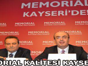 MEMORIAL KALİTESİ KAYSERİ'DE