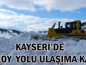 KAYSERİ'DE 146 KÖY YOLU ULAŞIMA KAPALI