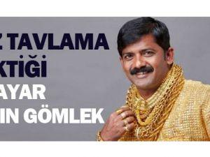 Hindistanlı Adam 24 Ayar Altın Gömlek Yaptırdı