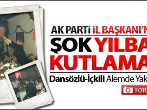 AK Parti İl Başkanı'ndan Şok Kutlama